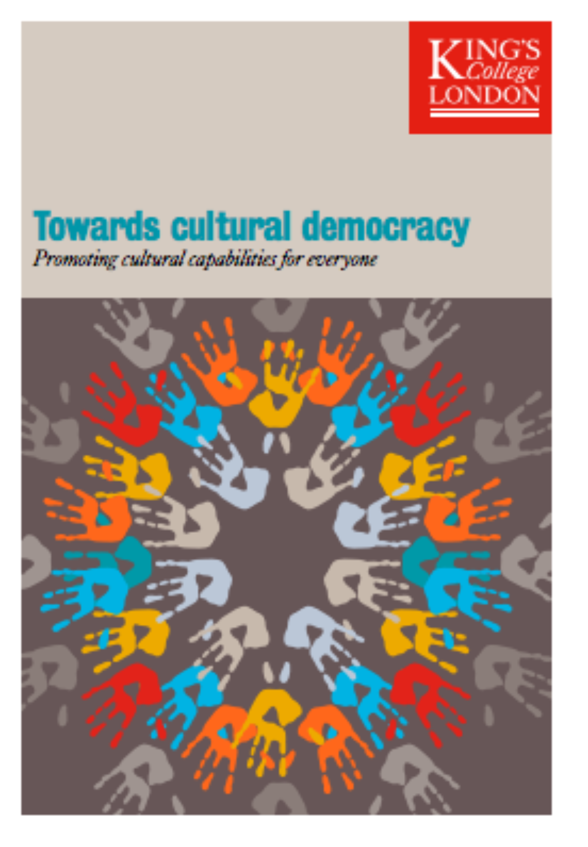 "New Study : ""Towards cultural democracy: Promoting cultural capabilities for everyone"""